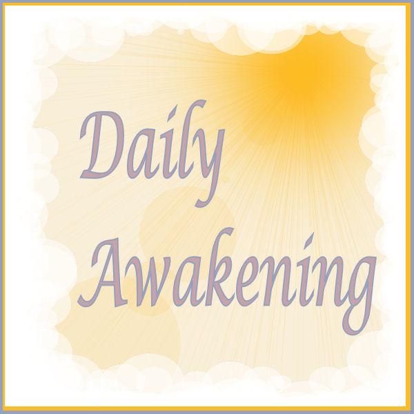 Daily Awakening